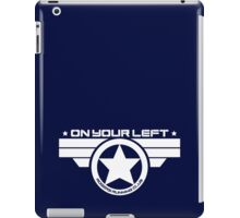 """On Your Left"" Version 03 iPad Case/Skin"