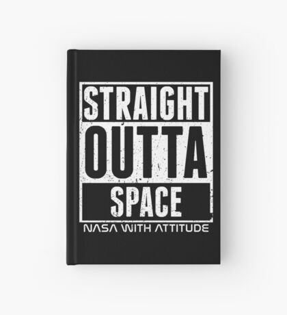 Straight Outta Space Distressed (black) Hardcover Journal