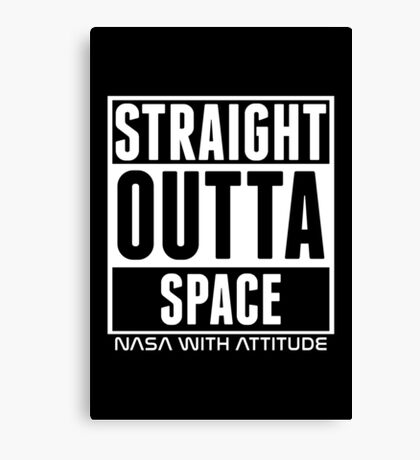 Straight Outta Space (black) Canvas Print