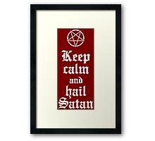 Keep calm and hail Satan V.2 (white) Framed Print