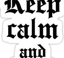 Keep calm and hail Satan V.2 (black) Sticker