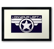 """""""On Your Left"""" Version 5 Distressed Print (also available in blue on white) Framed Print"""