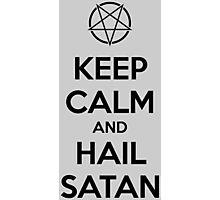 Keep calm and hail Satan V.1 (black) Photographic Print
