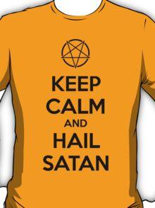 Keep calm and hail Satan V.1 (black) T-Shirt