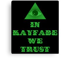 In Kayfabe We Trust Canvas Print