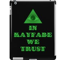 In Kayfabe We Trust iPad Case/Skin