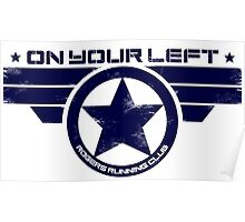 """""""On Your Left"""" Version 5 Distressed Print 2 Poster"""