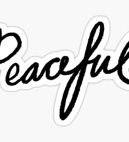 Peaceful ☮ Handwriting   Trendy/Hipster/Tumblr Meme Sticker
