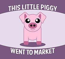 This Little Piggy by mstiv