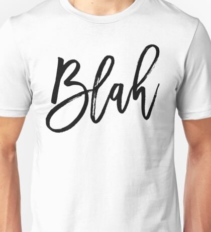 Blah hand brush lettering in black Unisex T-Shirt
