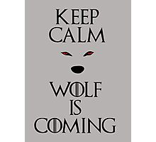 Keep calm wolf is coming - Game of Thrones Photographic Print