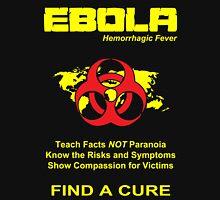 Ebola Awareness Unisex T-Shirt