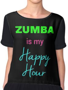 Zumba IS My Happy Hour! Chiffon Top