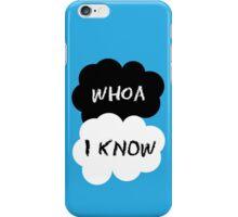 whoa. i know. (blue) iPhone Case/Skin
