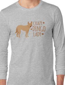 Crazy dingo lady Long Sleeve T-Shirt