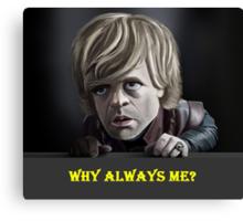 tyrion lannister got Canvas Print