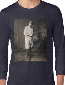 Yours Truly, Babe Ruth - NY Yankees Long Sleeve T-Shirt