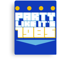 Party Like it's 1985 Crown Canvas Print
