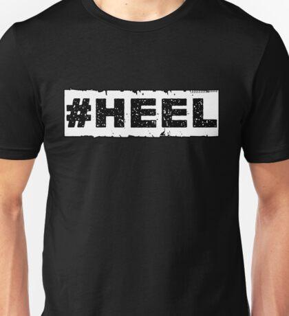Heel Unisex T-Shirt