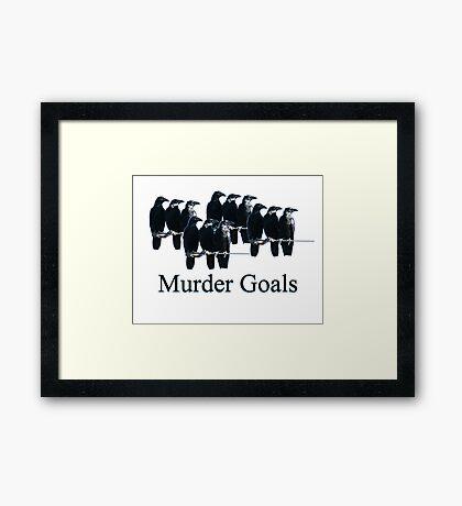 Murder Goals Framed Print