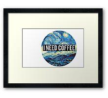 starry night/I need coffee Framed Print