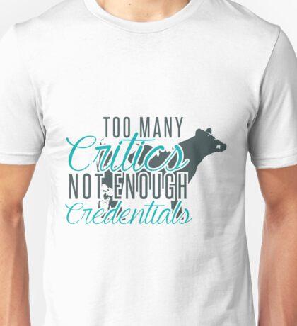 Too Many Critics Series - Cattle Unisex T-Shirt