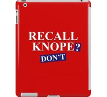 Recall Knope? Don't iPad Case/Skin