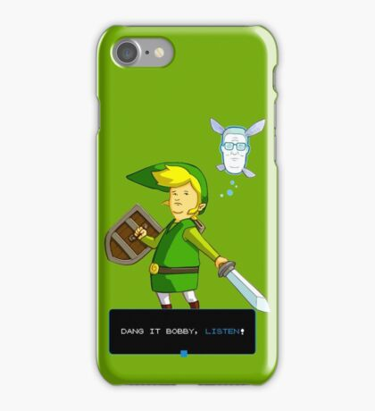 King of the Hill - Link from Zelda and Navi - Parody - Dang it Bobby, listen! iPhone Case/Skin