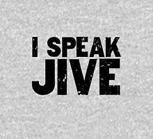 I Speak Jive Funny T-Shirt Design Unisex T-Shirt
