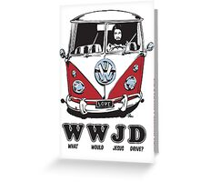 WWJD ? Greeting Card