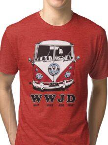 WWJD ? Tri-blend T-Shirt