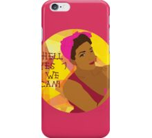 Hell Yes We Can! iPhone Case/Skin