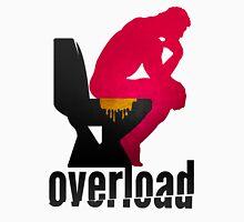 Shit Overload Unisex T-Shirt