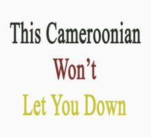 This Cameroonian Won't Let You Down  by supernova23