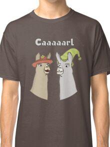 Llamas with Hats - Caaaarl Classic T-Shirt
