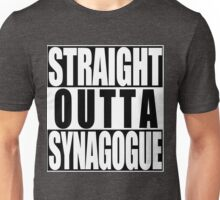Straight Outta Synagogue Unisex T-Shirt