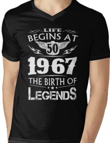 Life Begins At 50 1967 The Birth Of Legends Mens V-Neck T-Shirt