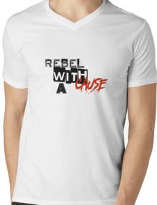 Rebel with a cause Mens V-Neck T-Shirt