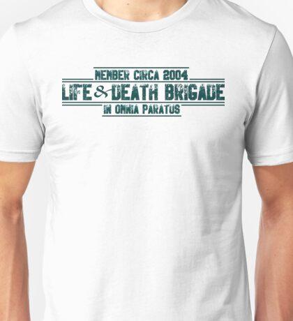 Life & Death Brigade Unisex T-Shirt