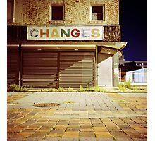 CHANGES Photographic Print