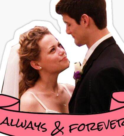 nathan haley always and forever sticker Sticker