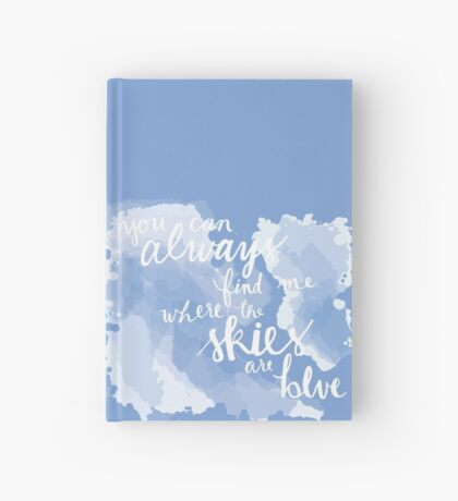 Where the Skies are Blue Hardcover Journal