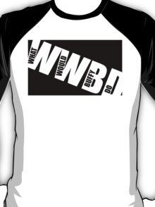 WWBD T-Shirt