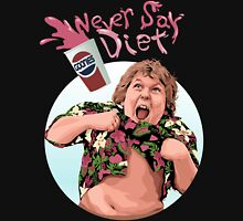 Goonies Never Say Diet! Unisex T-Shirt