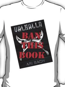 Ban Valhalla (Book Cover Design) T-Shirt