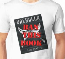 Ban Valhalla (Book Cover Design) Unisex T-Shirt