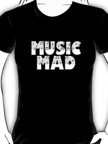 SOLD - MUSIC MAD T-Shirt