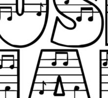 SOLD - MUSIC MAD Sticker