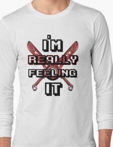 I''M REALLY FEELING IT T-Shirt