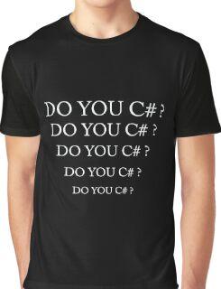 Do you C# ? Graphic T-Shirt